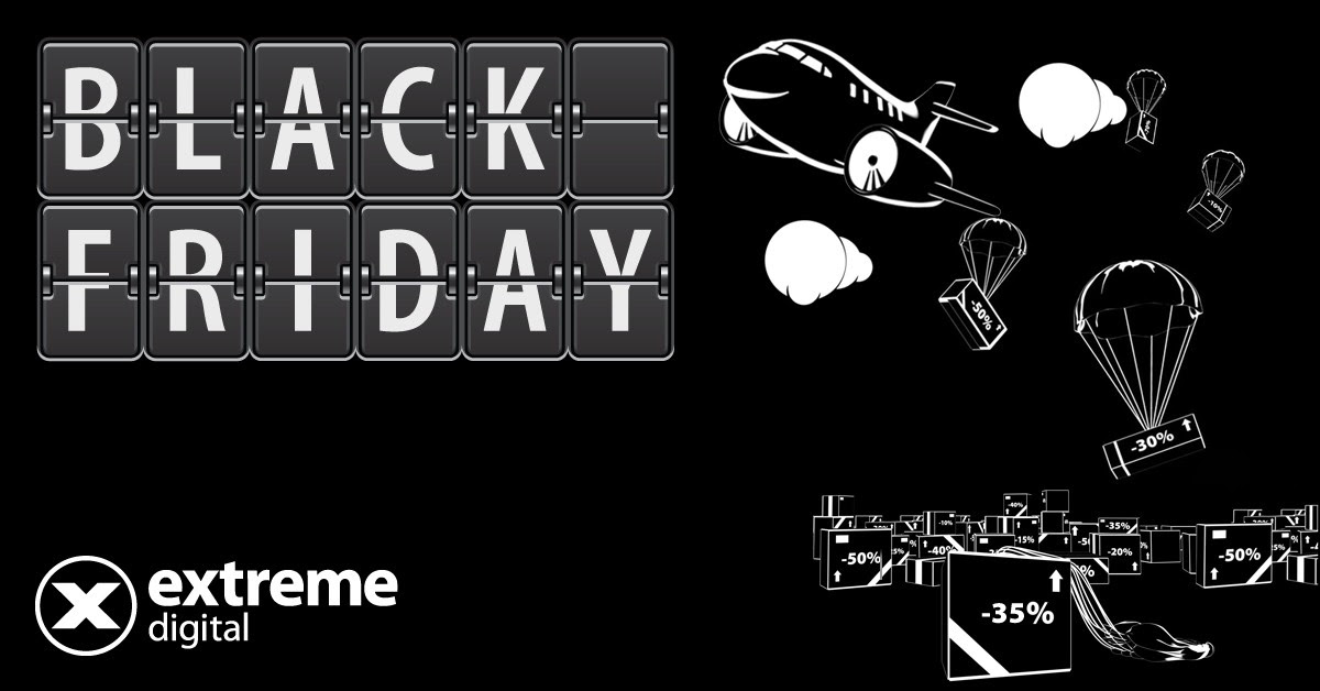 Extreme Digital Black Friday 2017