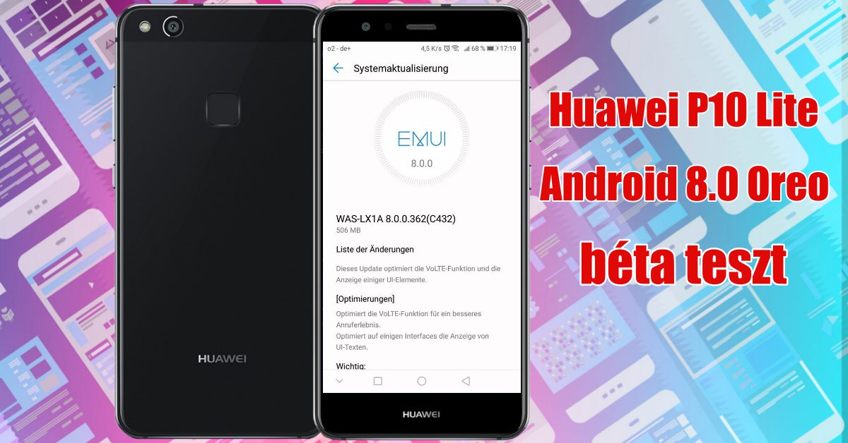 Huawei P10 Lite és Mate 10 Lite Oreo béta indult