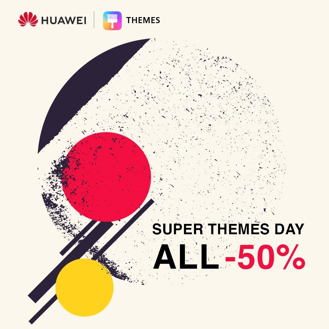 Huawei Témák akció - féláron minden csak szombaton