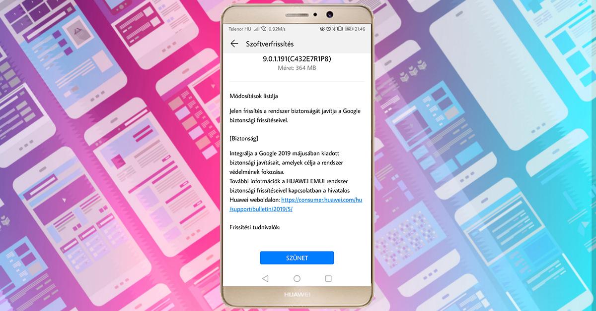 Újabb biztonsági frissítés a Huawei Mate 9-re