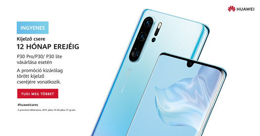 12 hónap kijelző garancia a Huawei P30 szériára