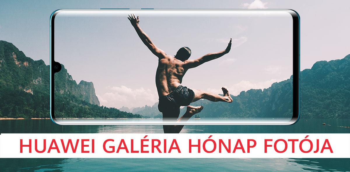 Huawei Galéria hónap fotója verseny 2019. július