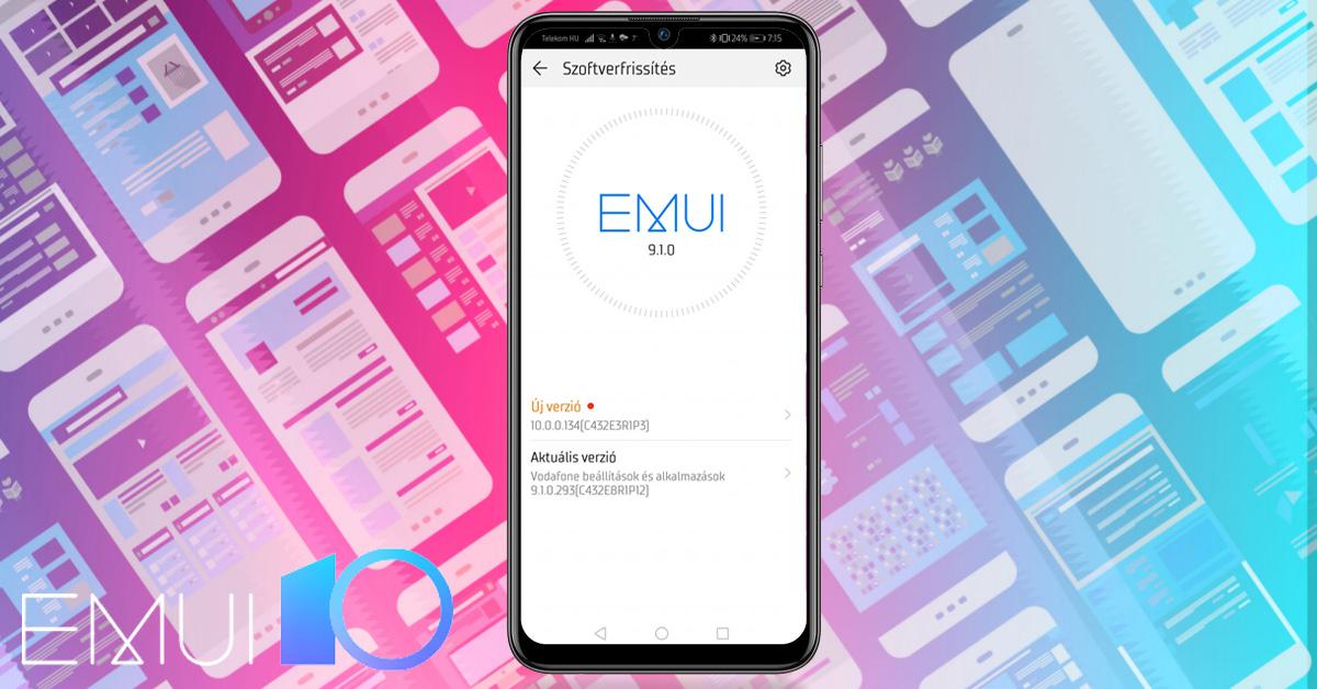 Huawei P smart 2019 Android 10 és EMUI 10 frissítés
