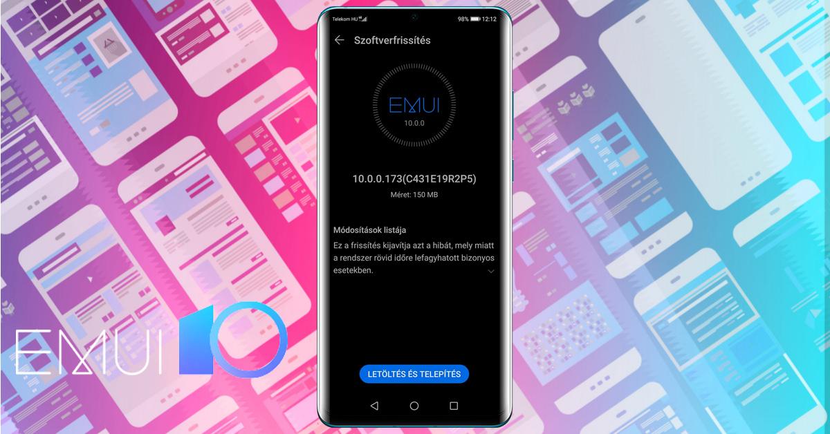 EMUI 10 hibajavító frissítés a Huawei P30 Pro modellre