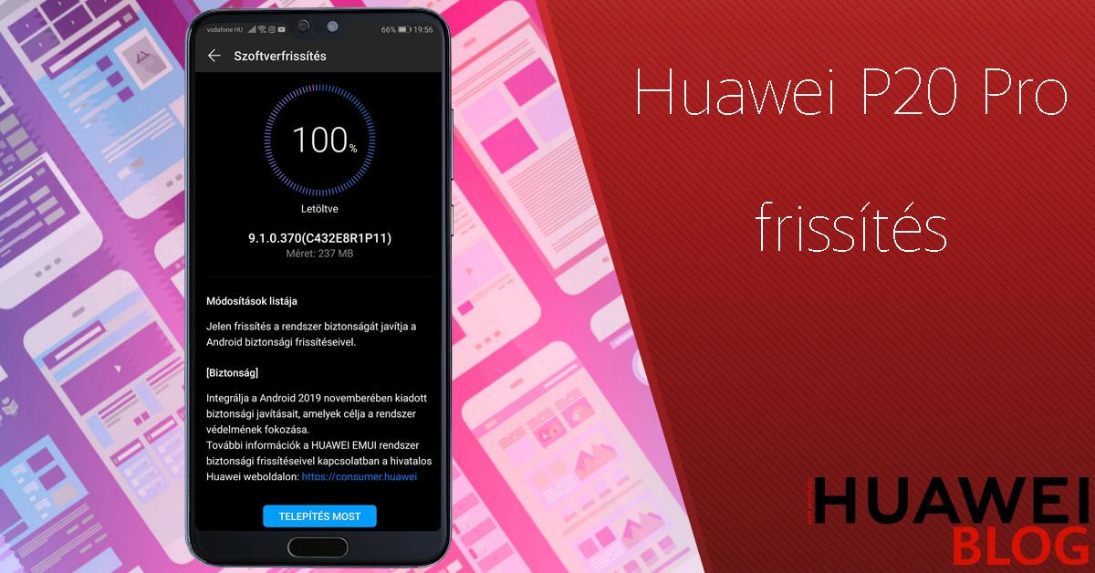 Újabb frissítés a Huawei P20 Pro telefonra