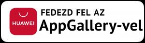 Fedezd fel az AppGallery-vel!