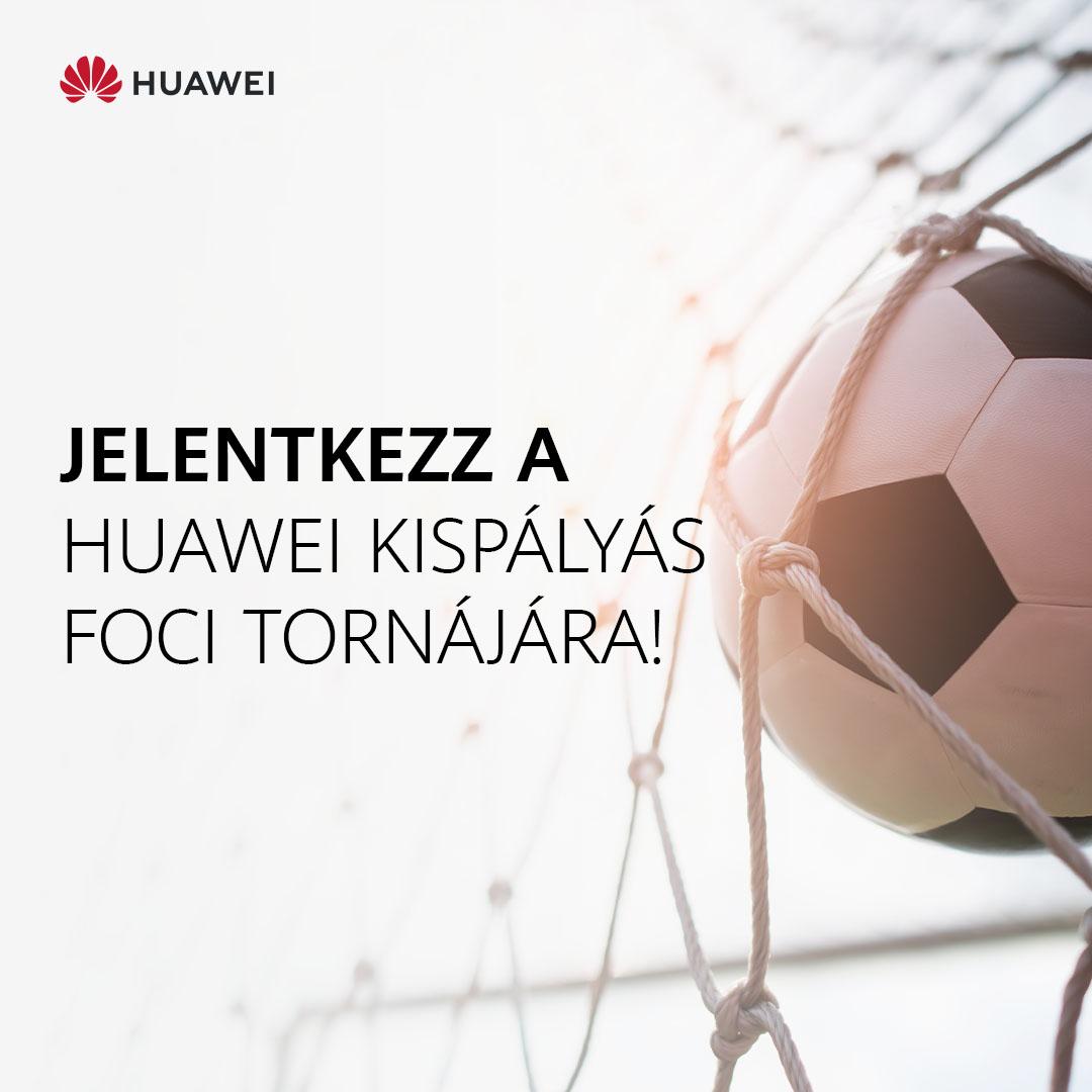 Június 26-án kispályás focikupát rendez a Huawei értékes nyereményekkel